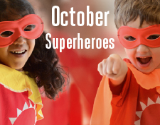 Come to Superhero School for an action-packed mission to save the world this October.